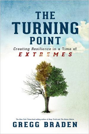 Turning Point by Gregg Braden