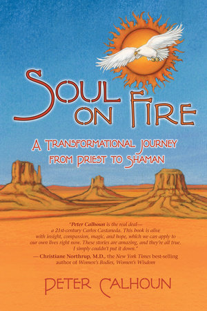 Soul on Fire by Peter Calhoun