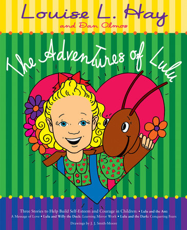 The Adventures of Lulu by Louise Hay