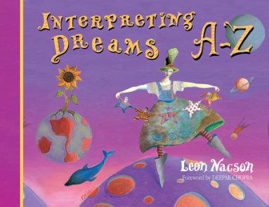 Interpreting Dreams A-Z
