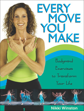 Every Move You Make by Nikki Winston