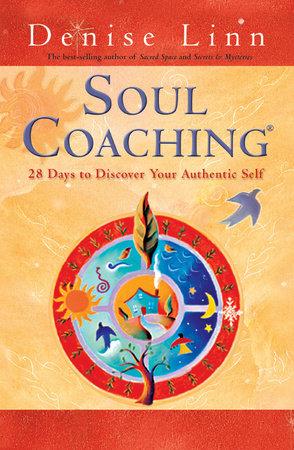 Soul Coaching by Denise Linn