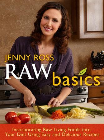 Raw Basics by Jenny Ross