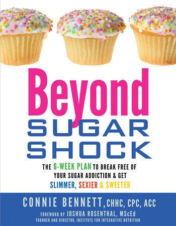 Beyond Sugar Shock by Connie Bennett