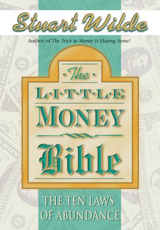 The Little Money Bible by Stuart Wilde