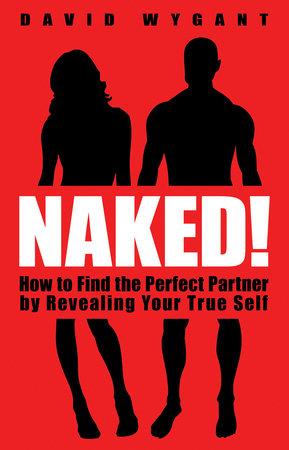 Naked! by David Wygant
