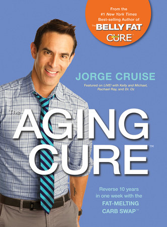The Aging Cure by Jorge Cruise