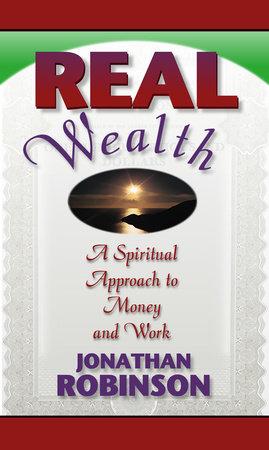 Real Wealth by Jonathan Robinson