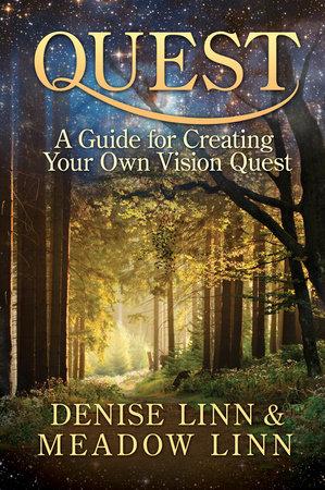 Quest by Denise Linn and Meadow Linn
