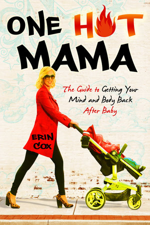 One Hot Mama by Erin Cox