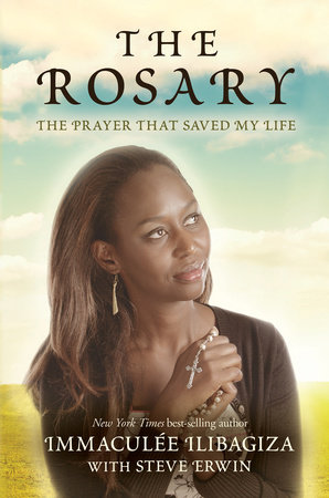 The Rosary by Immaculee Ilibagiza