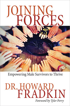 Joining Forces by Howard Fradkin, Dr.