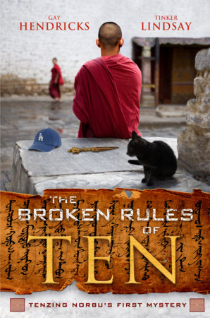 The Broken Rules of Ten by Gay Hendricks and Tinker Lindsay