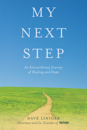 My Next Step by Dave Liniger