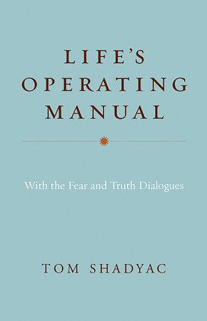 Life's Operating Manual by Tom Shadyac