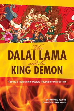 The Dalai Lama and the King Demon by Raimondo Bultrini