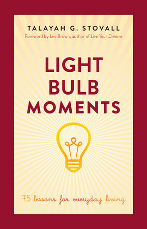 Light Bulb Moments by Talayah Stovall