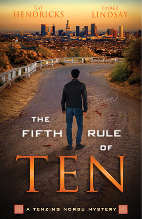 The Fifth Rule of Ten by Gay Hendricks and Tinker Lindsay