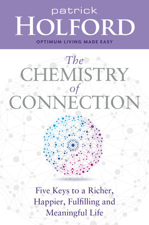 The Chemistry of Connection by Patrick Holford