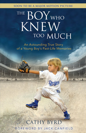 The Boy Who Knew Too Much by Cathy Byrd