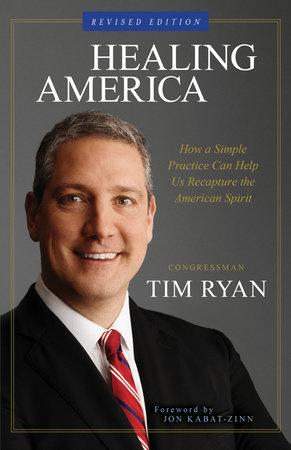 Healing America by Congressman Tim Ryan