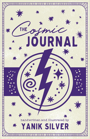 The Cosmic Journal by Yanik Silver
