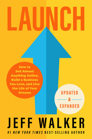 Launch (Updated & Expanded Edition) by Jeff Walker