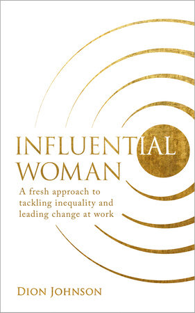 Influential Woman by Dion Johnson