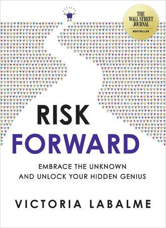 Risk Forward by Victoria Labalme