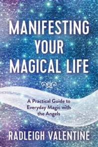 Manifesting Your Magical Life