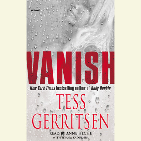 Vanish: A Rizzoli & Isles Novel by Tess Gerritsen