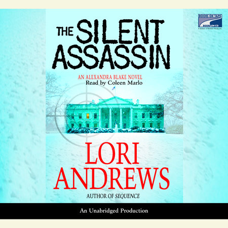 The Silent Assassin by Lori B. Andrews