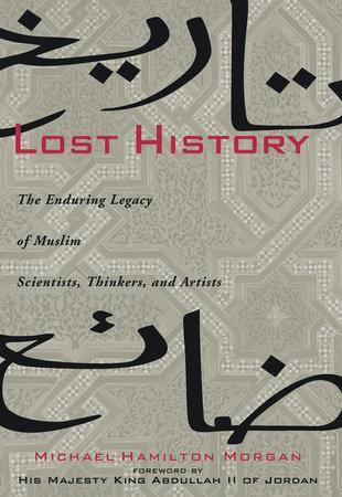 Lost History by Michael H. Morgan