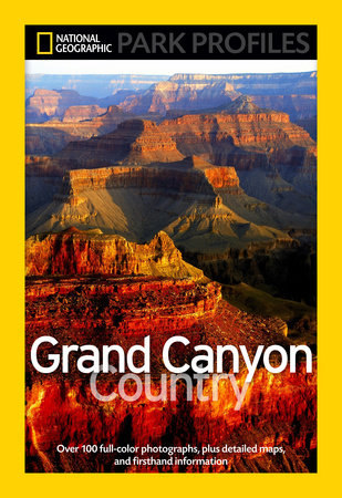 National Geographic Park Profiles: Grand Canyon Country by Seymour L. Fishbein