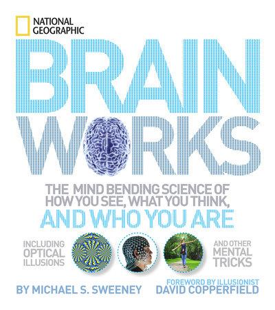 Brainworks by Michael S. Sweeney
