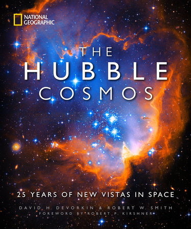 The Hubble Cosmos by David H. Devorkin and Robert W. Smith