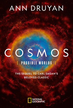 Cosmos: Possible Worlds by Ann Druyan