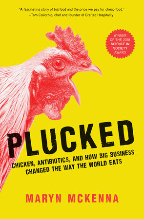 Plucked by Maryn McKenna