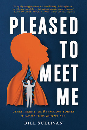Pleased to Meet Me by Bill Sullivan