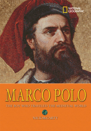 World History Biographies: Marco Polo by Nick McCarty