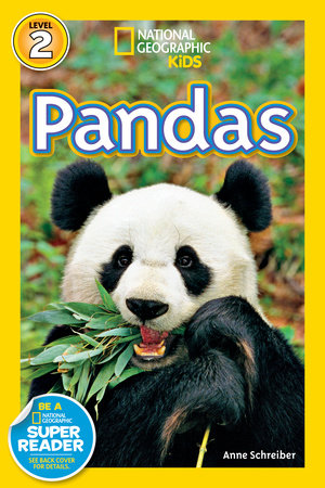 National Geographic Readers: Pandas by Anne Schreiber