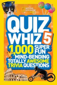 National Geographic Kids Quiz Whiz 5