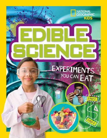 Edible Science by Jodi Wheeler-Toppen and Carol Tennant