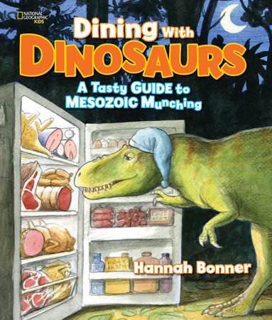 Dining With Dinosaurs by Hannah Bonner