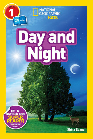 National Geographic Readers: Day and Night by Shira Evans