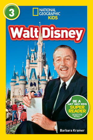 National Geographic Readers: Walt Disney (L3) by Barbara Kramer