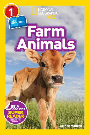National Geographic Readers: Farm Animals (Level 1 Co-reader) by Joanne Mattern