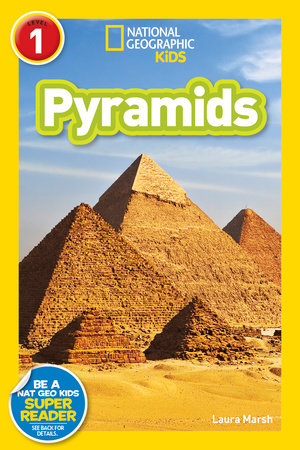 National Geographic Readers: Pyramids (Level 1) by Laura Marsh