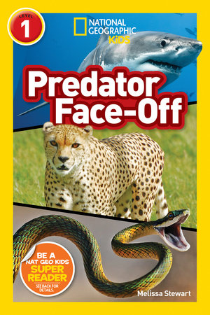 National Geographic Readers: Predator Face-Off by Melissa Stewart