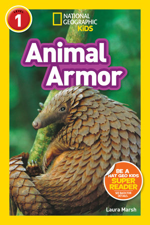 National Geographic Kids Readers: Animal Armor (L1) by Laura Marsh